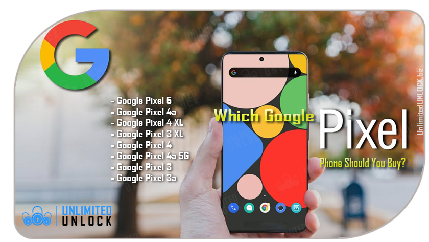 How To Unlock Google Pixel 3A | 3A XL | 4 | 4 XL | 4A | 44 5G | 5 | 5 XL via IMEI Code or Remote USB